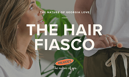 The Nature of Georga Love - The Hair Fiasco